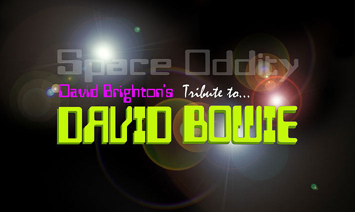 Space Oddity - The Ultimate David Bowie Tribute Show - with David Brighton as David Bowie!